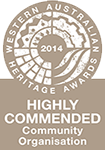 High Commendation in the category Outstanding Contribution to Heritage by a Community-Based Organization.