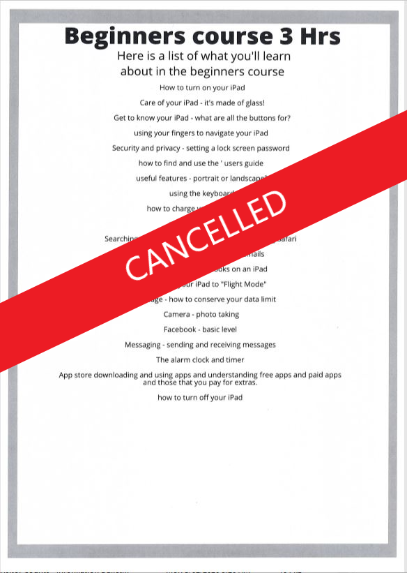 EVENTS CANCELLED - Beginners Digital Classes & help for over 50's