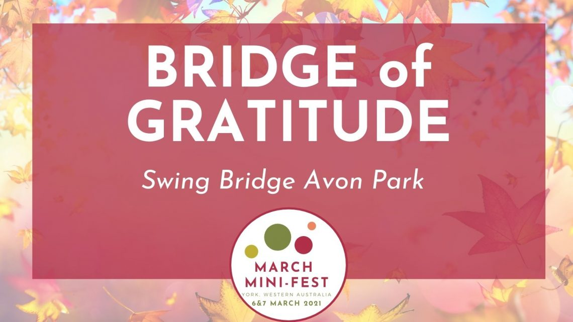 March Mini Fest - Bridge of Gratitude