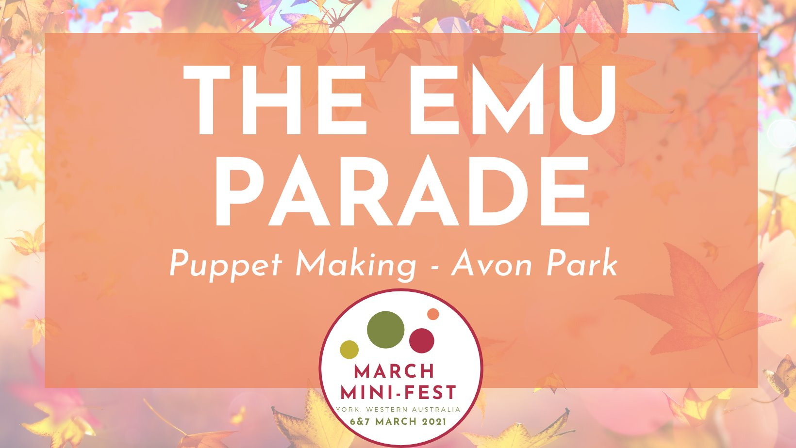 March Mini Fest - The Emu Parade (Puppet Making)
