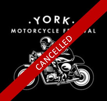 EVENT CANCELLED - York Motorcycle Festival 2020
